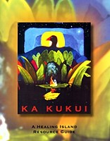 Ka Kukui:  The Healing Island Resource Guide - Courtesy of Five Mountain Medical Community - CLICK for Website